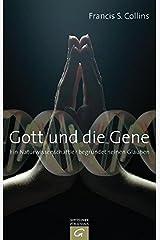 Gott und die Gene Hardcover