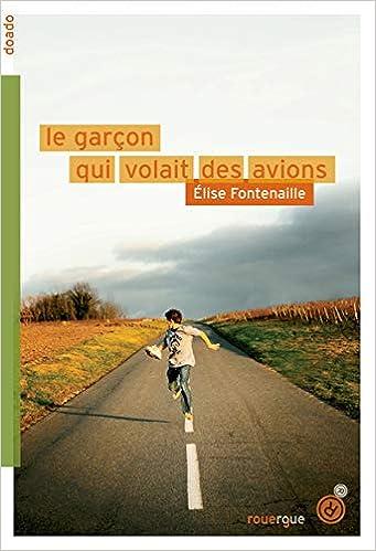 Le garçon qui volait des avions (DoAdo) (French Edition)