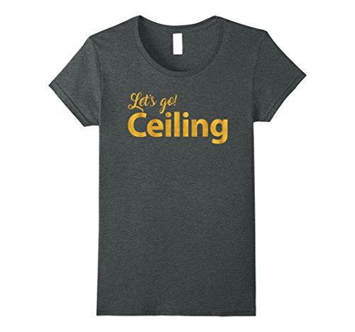 Womens LET'S GO CEILING T-Shirt Large Dark Heather - Go Ceiling Fan Costume