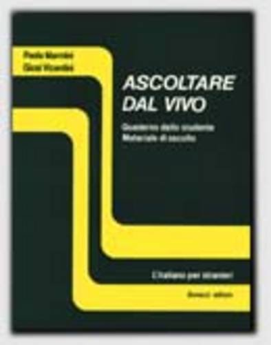 Download Ascoltare Dal Vivo: Student's Book (Italian Edition) PDF