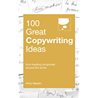 100 Great Copywriting Ideas (100 Great Ideas) (English Edition)