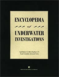 Encyclopedia of Underwater Investigations