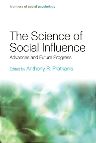 Ebook in italiano téléchargement gratuit The Science of Social Influence: Advances and Future Progress (Frontiers of Social Psychology) (French Edition) PDF MOBI by Anthony R. Pratkanis