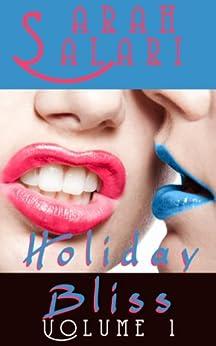 Holiday Bliss Volume 1 (Holiday Bliss Bundle) by [Salari, Sarah]