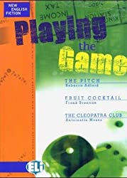 Playing the Game : The Pitch, Fruit Cocktail, The Cleopatra Club