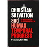 Christian Salvation and Human Temporal Progress, Bonaventure Kloppenberg, 0819907782