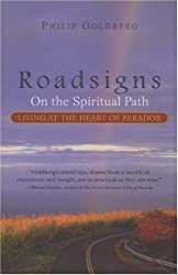Roadsigns: On the Spiritual Path, Living at the Heart of Paradox