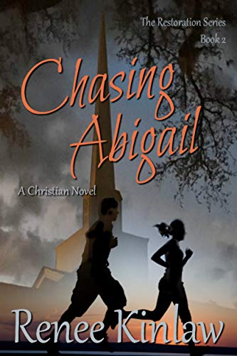 Chasing Abigail (The Restoration Series Book 2)