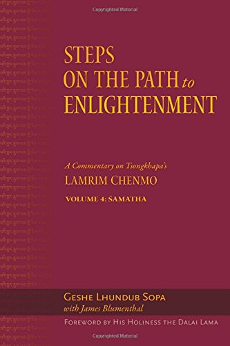 Steps-on-the-Path-to-Enlightenment-A-Commentary-on-Tsongkhapas-Lamrim-Chenmo-Volume-4-Samatha