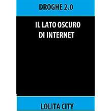 Il lato oscuro di internet (Italian Edition)
