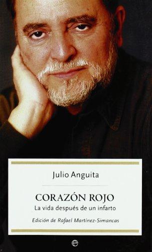 Descargar Libro Corazon Rojo - La Vida Despues De Un Infarto ) Julio Anguita