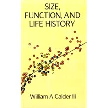 Size, Function and Life History