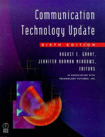 Communication Technology Update, Sixth Edition