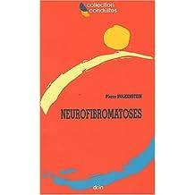 Neurofibromatoses (conduites)