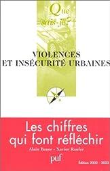 Violences et insécurité urbaines : Les chiffres qui font réfléchir