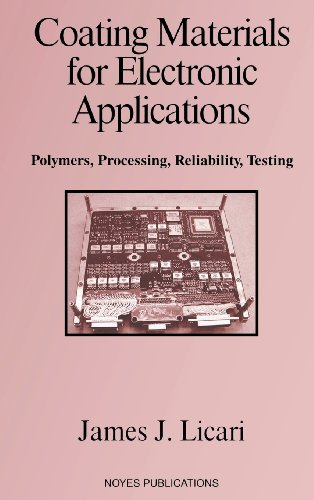 coating-materials-for-electronic-applications-polymers-processing-reliability-testing-materials-and-