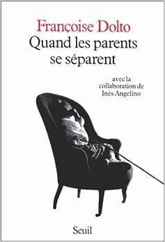 Quand les parents se séparent (French Edition)