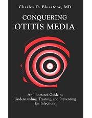 Conquering Otitis Media