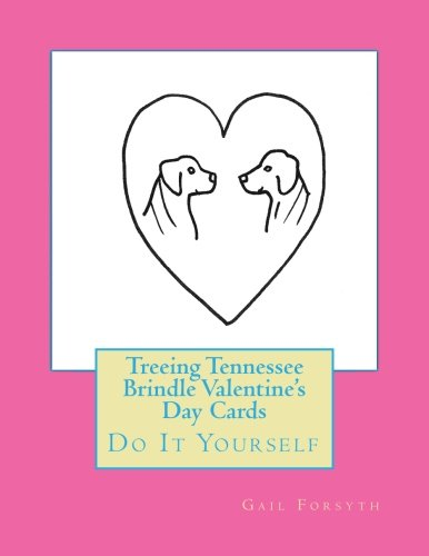 Treeing Tennessee Brindle Valentine's Day Cards: Do It Yourself ()