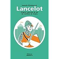 Lancelot d'après Lancelot du lac de Chrétien de Troyes