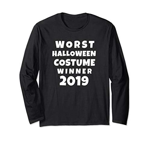 Worst Halloween Costume Winner 2019 Long Sleeve T-Shirt