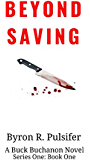 Beyond Saving (Series One Book 1)