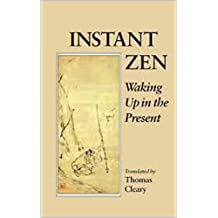 Instant Zen, Waking Up in the Present (1994)
