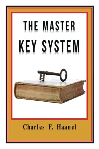 The Master Key System Original Edition With Questionnaire (Illustrated): Charles Haanel - All Parts Included
