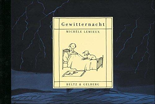 Gewitternacht: Gedanken-Bilder-Buch (Beltz & Gelberg)