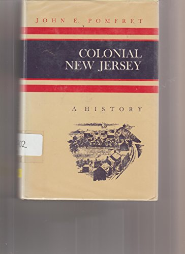 New Antique Jersey (Colonial New Jersey;: A history (A History of the American colonies))