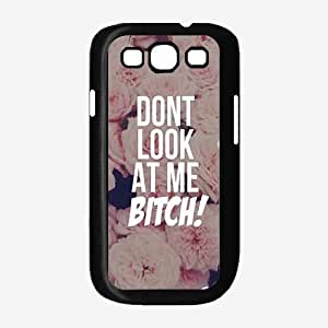 Don't Look At Me Bitch - Phone Case Back Cover (Galaxy Note 3 - Plastic)