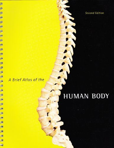 A BRIEF ATLAS OF THE HUMAN BODY - SECOND EDITION