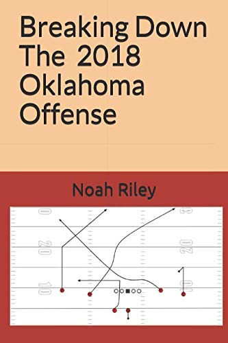 Breaking down the 2018 Oklahoma Offense (College Football 2018)