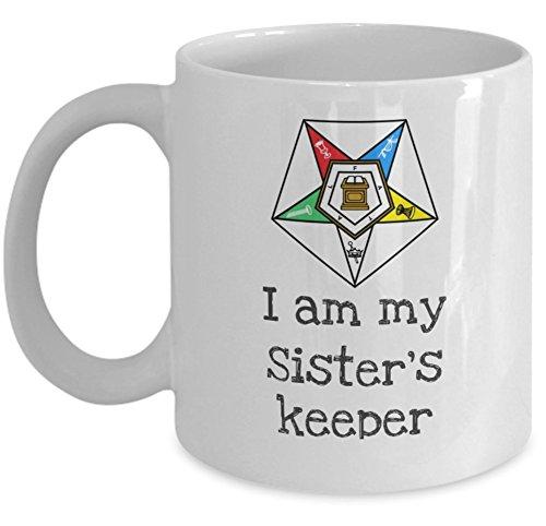 Masonic coffee mug - I am my Sister's keeper - Order of the Eastern Star girl - Sistar oes O.E.S. PHA - Freemason 11oz ceramic tea cup gift - Sold only by Saroth design