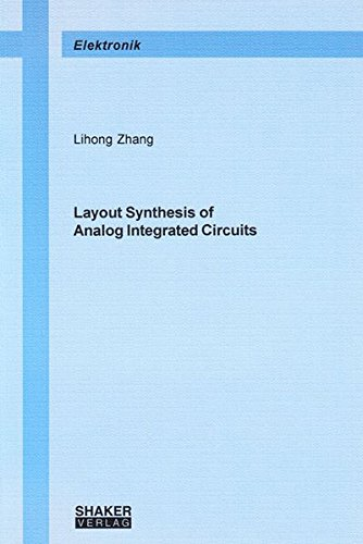 Read Online Layout Synthesis of Analog Integrated Circuits (Berichte Aus Der Elektronik) ebook