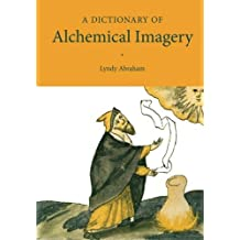 A Dictionary of Alchemical Imagery