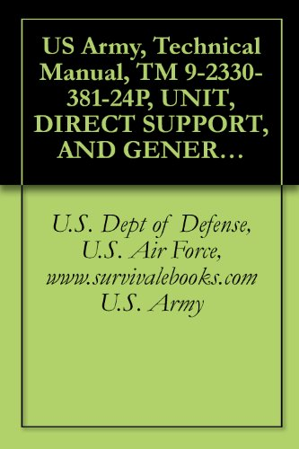 amazon com us army technical manual tm 9 2330 381 24p unit rh amazon com Army Generator Manuals U.S. Army Special Forces Manual
