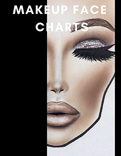 Makeup Face Charts: A Bold Blank Paper Practice Face Chart For Professional Makeup Artists (Clothing Tools Mac)