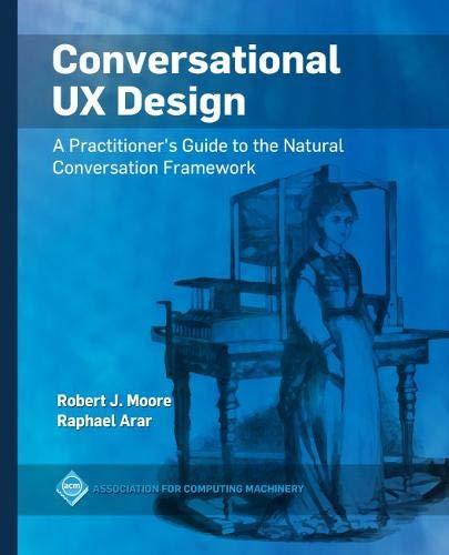 Conversational UX Design: A Practitioner