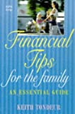 Financial Tips for the Family, Keith Tondeur, 0340686731