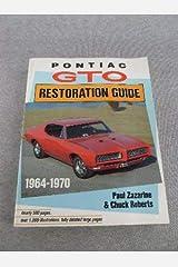 Pontiac GTO Restoration Guide 1964-1970 Paperback