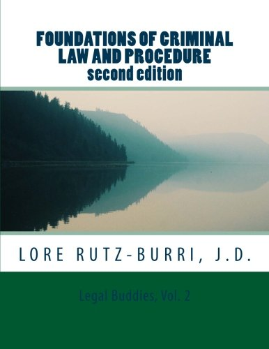 Foundations of Criminal Law and Procedure (Legal Buddies) (Volume 2)