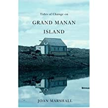[(Tides of Change on Grand Manan Island: Culture and Belonging in a Fishing Community )] [Author: Joan Marshall] [Feb-2009]