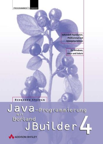 Java-Programmierung mit Borland JBuilder 4 (Programmer's Choice)