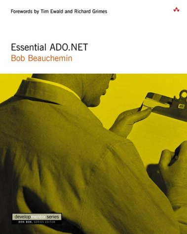 Essential ADO.NET by Pearson Education