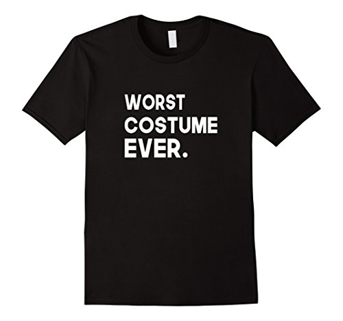 Halloween Ideas Best Ever Costumes (Mens Worst Best Costume Ever Halloween T-Shirt Large)