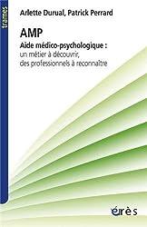 Aide médico-psychologique : Un métier à découvrir, des professionnels à reconnaître