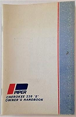 "Piper Cherokee 235 ""E"" Owner's Handbook"