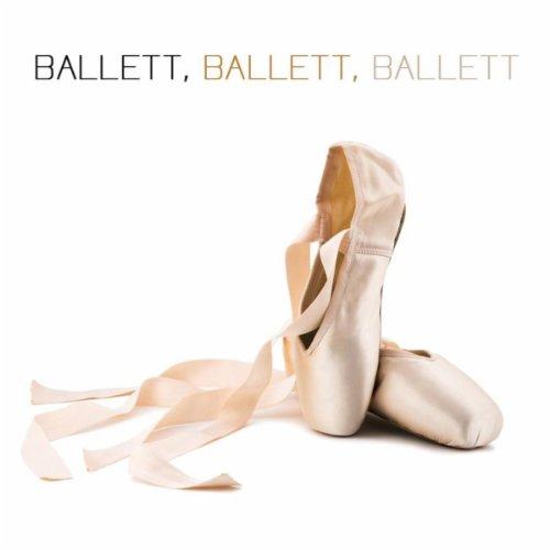 Ballett, Ballett, Ballett! La Primera Bailerina (Klassische Musik fr Kinder, Tanzkurs und Tanzschule)