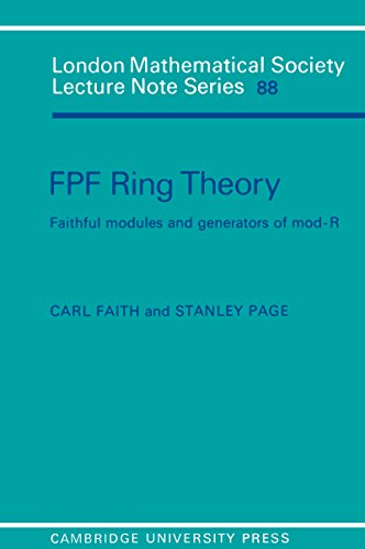 FPF Ring Theory: Faithful Modules and Generators of Mod-R (London Mathematical Society Lecture Note Series Book 88)